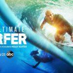 Canal ABC (EUA) divulga os participantes do 'The Ultimate Surfer'